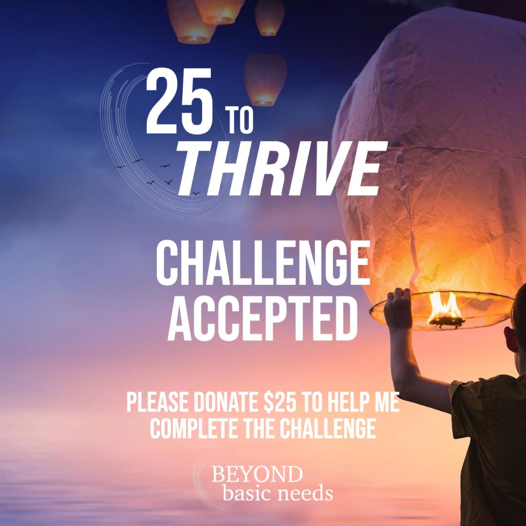 25 to Thrive Challenge Post 1