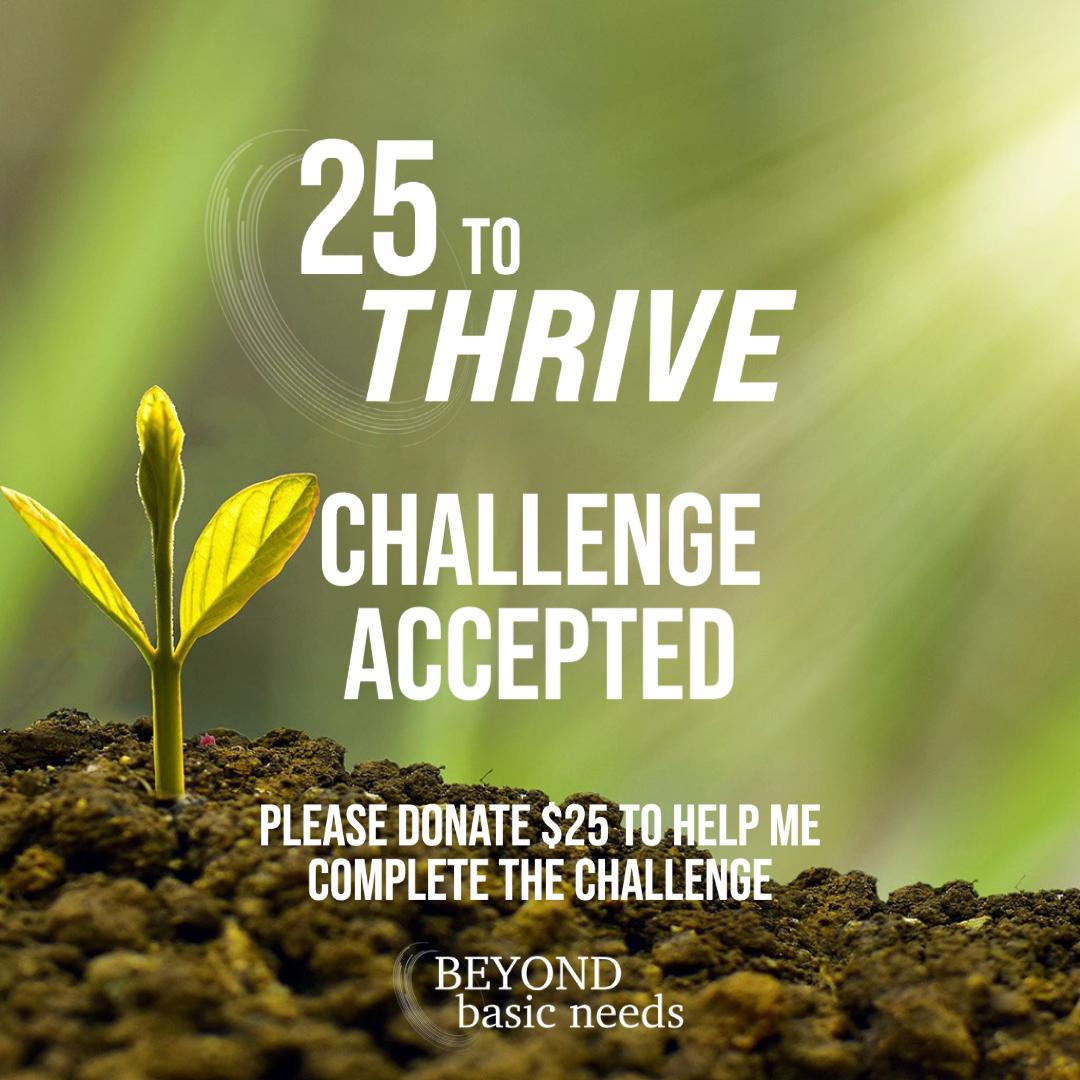 25 to Thrive Challenge Post 3