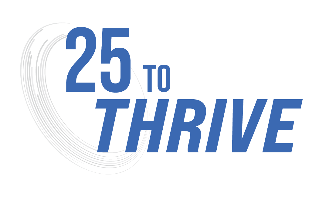 25 to Thrive Challenge